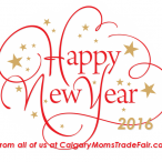 Happy New Year Calgary Moms  Wishing you all the best in 2016!